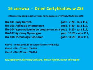 16 czerwca  -  Dzień Certyfikatów w ZSE
