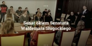 SENAT okiem Senatora Waldemara Sługockiego