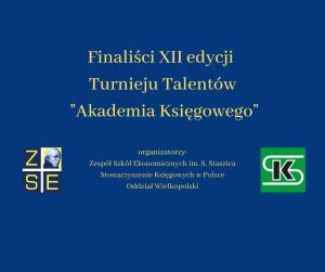 Finaliści XII edycji Turnieju Talentów _Akademia Księgowego)