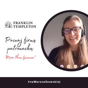 Franklin Templeton Poznań – wirtualna wizyta u Patrona